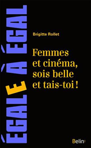 Brigitte Rollet, 19 pages, 6€50 Belin Collection Egale A Egal