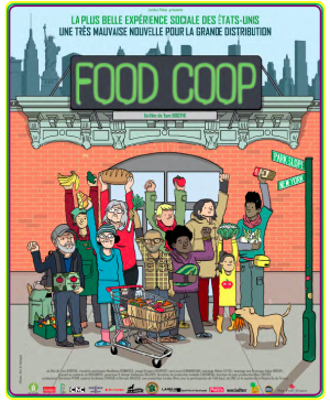 Affiche du documentaire de Tom Boothe sur la coopérative alimentaire à New York.