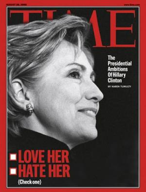 """On l'aime ou on la déteste""  dit le Time d'Hillary Clinton et de ses ambitions."